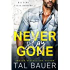 Never Stay Gone: M|M Romantic Suspense (Big Bend Texas Rangers Book 1)