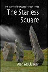 The Starless Square (The Storyteller's Quest Book 3) Kindle Edition
