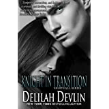 Knight in Transition (Night Fall Book 3)