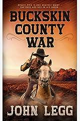 Buckskin County War (Colorado Territory Book 1) Kindle Edition