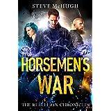 Horsemen's War (The Rebellion Chronicles Book 3) (English Edition)