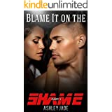 Blame It on the Shame