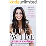 Open Wide: from the best-selling author of Mastering Your Mean Girl