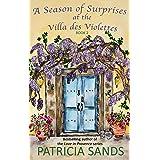 A Season of Surprises at the Villa des Violettes