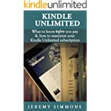 Kindle Unlimited: What to Know Before You Pay & How to Maximize Your Kindle Unlimited Subscription