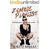 Zombie Playlist: An Apocalyptic Romance Novel