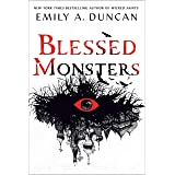 Blessed Monsters: A Novel (Something Dark and Holy Book 3)