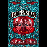 The Vampire Prince (The Saga of Darren Shan, Book 6) (Englis…