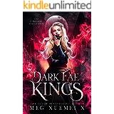 Dark Fae Kings Complete Series: a shifter Fae fantasy romance