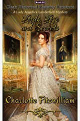 Lords, Love, and Secrets (Book 2): Clean Historical Regency Romance (A Lady Angelica Landerbelt Mystery) Kindle Edition