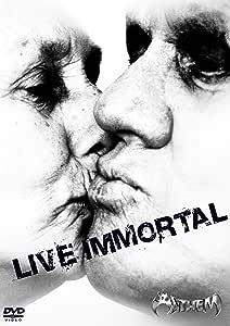 Live Immortal(tentative) [DVD]