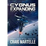 Cygnus Expanding: Humanity Fights for Freedom (Cygnus Space Opera Book 2)