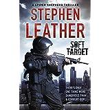 Soft Target: The 2nd Spider Shepherd Thriller (The Spider Shepherd Thrillers)