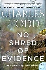 No Shred of Evidence: An Inspector Ian Rutledge Mystery Kindle Edition