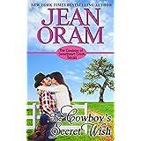 The Cowboy's Secret Wish (The Cowboys of Sweetheart Creek, Texas Book 2)
