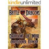 Dragons of War (The Bazil Broketail Series Book 3)