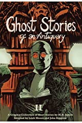Ghost Stories of an Antiquary Vol. 2 (Sci-Fi & Horror - SelfMadeHero) Kindle Edition