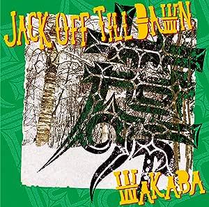 JACK OFF TILL DAWN
