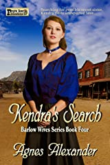 Kendra's Search (The Barlow Wives Book 4) Kindle Edition