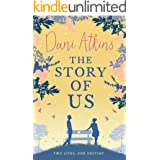 The Story Of Us: A gripping and heartbreaking love story from the winner of Romantic Novel of the Year
