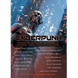 Cyberpunk: Stories of Hardware, Software, Wetware, Revolution, and Evolution
