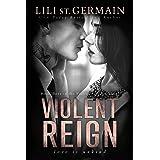 Violent Reign (Violent Kingdom Book 3)