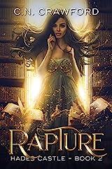 Rapture (Hades Castle Trilogy Book 2) Kindle Edition
