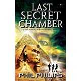 Last Secret Chamber: Ancient Egyptian Historical Mystery Thriller (Joey Peruggia Book Series 2) (English Edition)