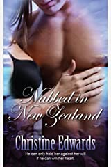 Nabbed in New Zealand (English Edition) Kindle版