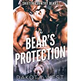 A Bear's Protection (Shifter Country Bears Book 1)