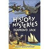 History Mysteries: Diamond Jack
