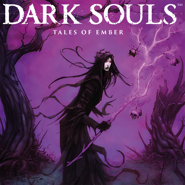 Download Dark Souls: Tales of Ember (Issues) (2 Book Series) B071HPSFM3