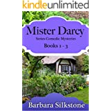 Mister Darcy Series Comedic Mysteries ~ Books 1-3 (Mister Darcy Series Comedic Mysteries~ Box Sets Book 1)