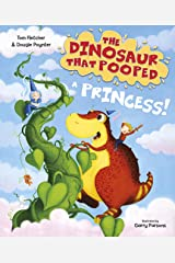 The Dinosaur that Pooped a Princess Kindle Edition