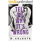 Tell Me Why It's Wrong (Tell Me Series)