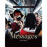 Messages: Volume I