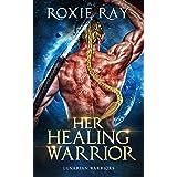 Her Healing Warrior: A SciFi Alien Romance (Lunarian Warriors Book 4)
