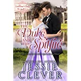 The Duke and the Spitfire (The Unwanted Dukes Book 4)