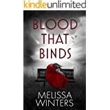 Blood That Binds: A Vampire Romance (Blood Legends Duet)