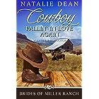 Cowboy Fallin' In Love Again: Western Romance (Brides of Miller Ranch, N.M. Book 6)