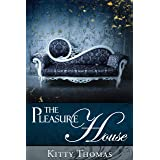 The Pleasure House