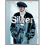 Silver N゜11 Spring2021 (メディアボーイMOOK)
