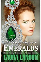 Deception in Emeralds (Ransomed Jewels Book 4) Kindle Edition