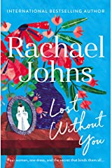 Lost Without You Kindle Edition