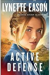 Active Defense (Danger Never Sleeps Book #3) Kindle Edition