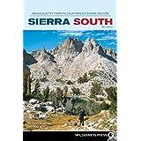 Sierra South: Backcountry Trips in California's Sierra Nevada (Sierra Nevada Guides)