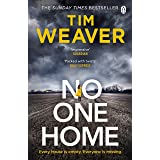 No One Home: The must-read Richard & Judy thriller pick and Sunday Times bestseller (David Raker Missing Persons Book 10)