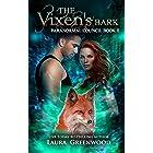 The Vixen's Bark (Paranormal Council Book 2)