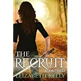 The Recruit: Book Three (The Recruit Series 3)
