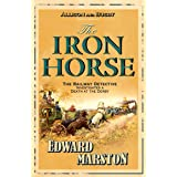 The Iron Horse: The bestselling Victorian mystery series: 4